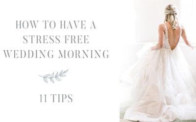 Stress Free Wedding Morning